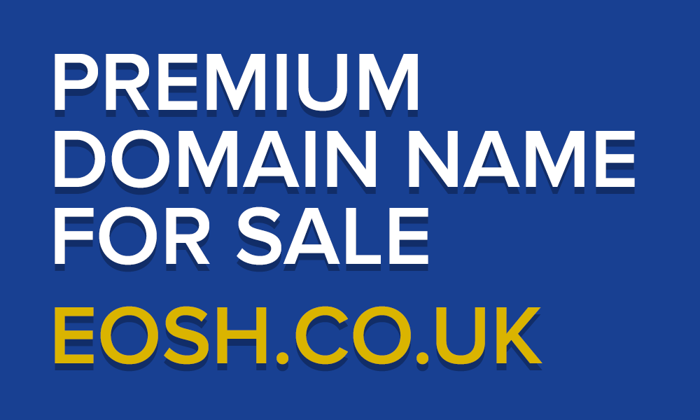 EOSH.CO.UK Premium Health and Safety Domain For Sale
