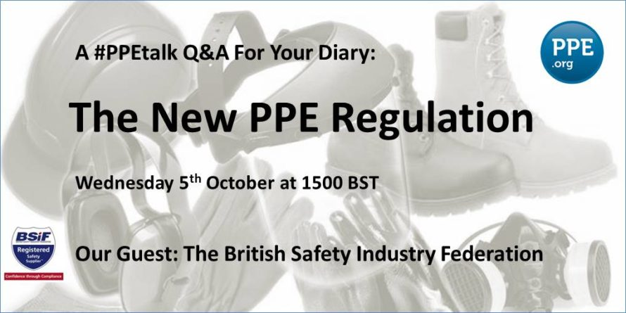 The New PPE Regulation: Twitter Q&A With the BSIF